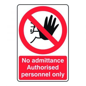 No Admittance Authorised Personnel Only