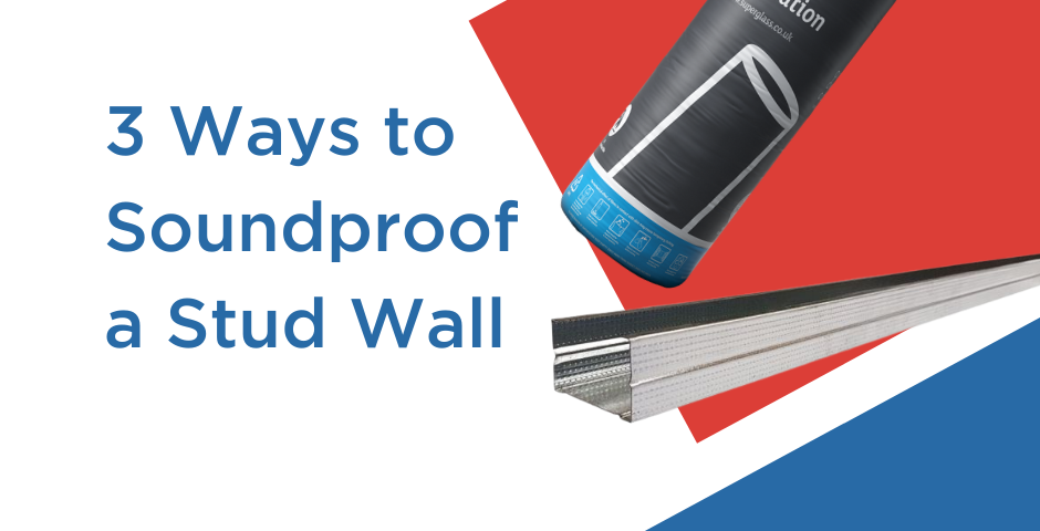 Three Ways to Soundproof a Stud Wall