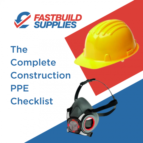 The Complete Construction PPE Checklist