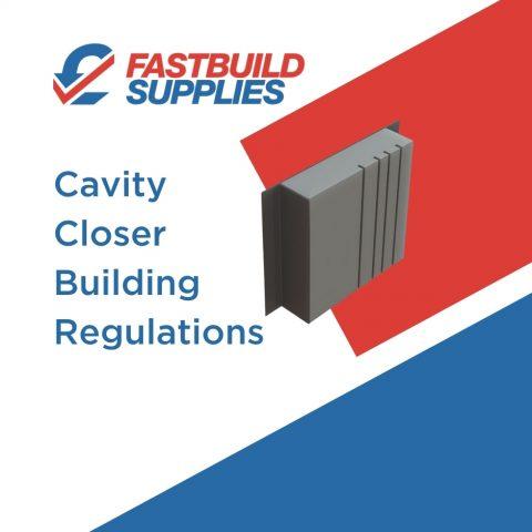 Cavity Closer Building Regulations