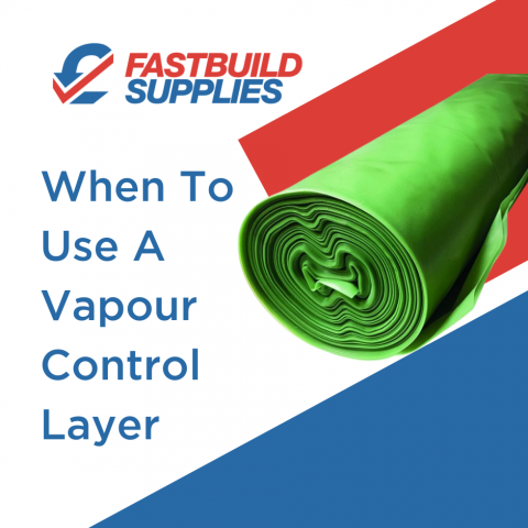 When to Use Vapour Control Layers