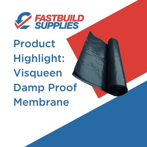 Product Highlight: Visqueen Damp Proof Membrane
